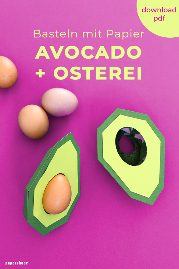 How to make an egg holder as paper avocado with easter egg (template) #papercraft #easternest #easter #diy