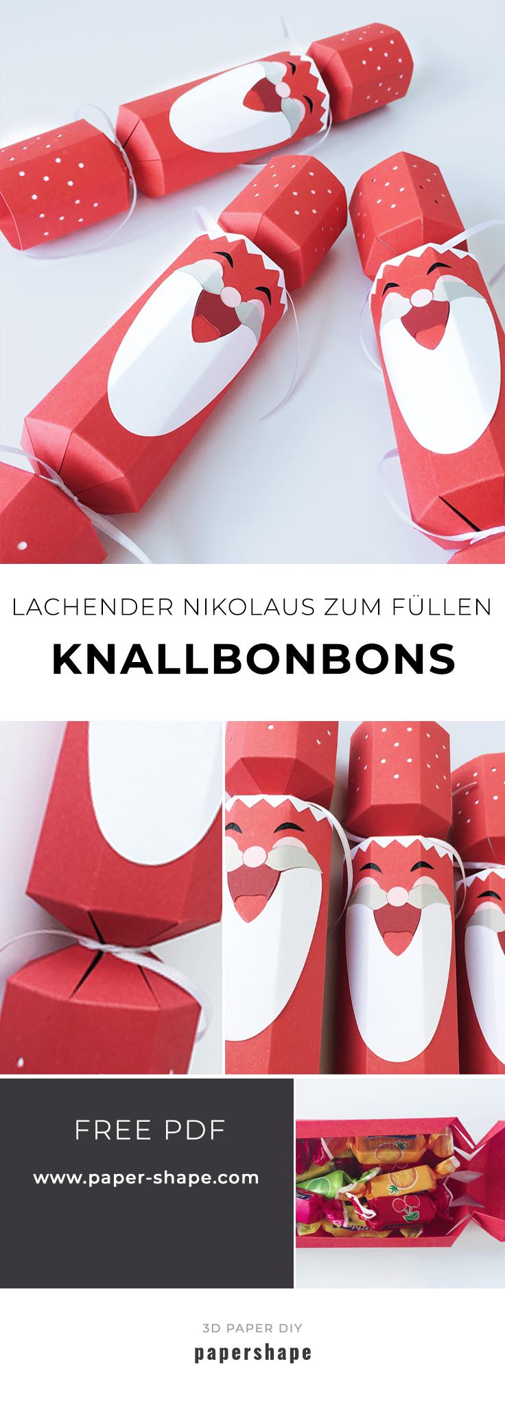 Extrem DIY Knallbonbon als lachenden Nikolaus selber basteln (mit Vorlage KT08