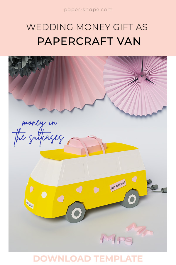 Wedding gift for travel-loving couples: an old-school papercraft van with suitcases to put money inside #diygift #weddinggift #papercraft #moneygift