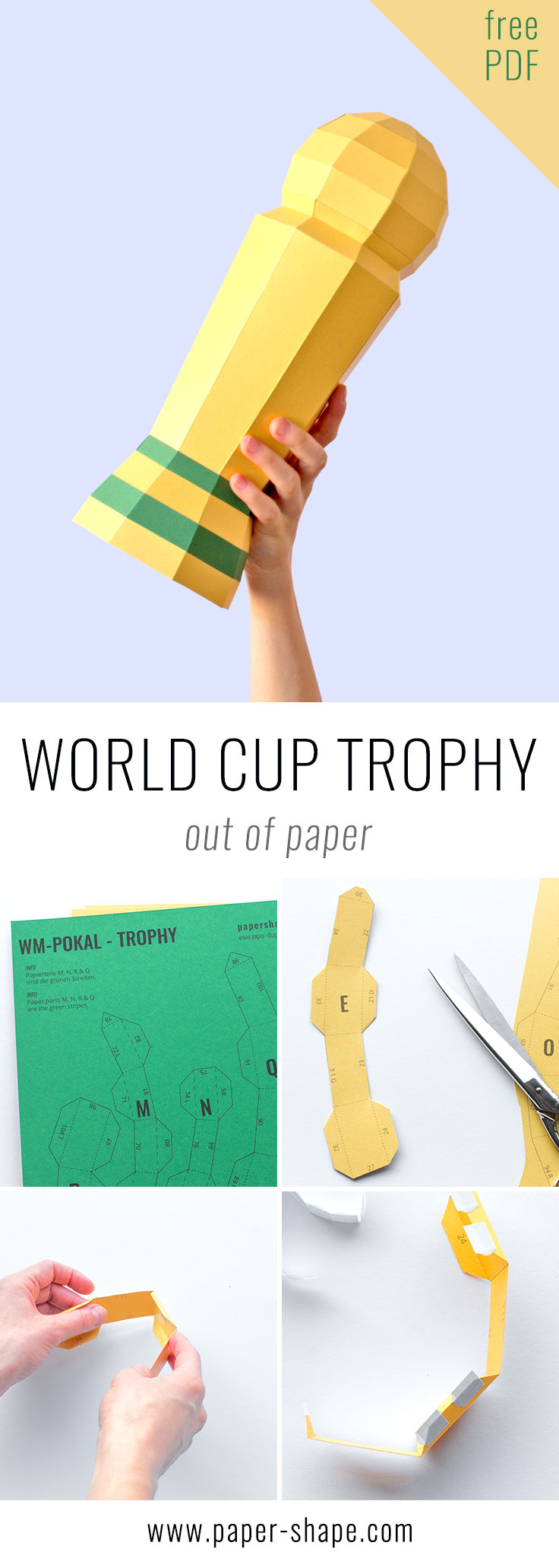 Funny World Cup Party Idea: DIY World Cup trophy out of paper (free printable for girls only) / PaperShape #partyideas #soccer